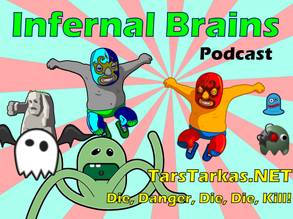 Infernal Brains Podcast